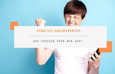 Téléphone portable, quel forfait pour mon ado ? *
