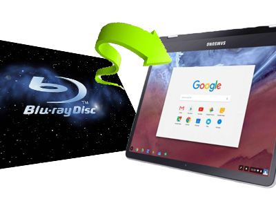 How to Watch Blu-ray on Chromebook