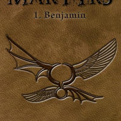 Martyrs, tome 1 : Benjamin - Dario ALCIDE