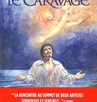 Caravage - Le Maître Claire-Obscure / BANDE DESSINEE / MANARA