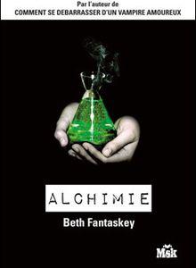 Alchimie de Beth Fantaskey