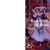 Guy de MAUPASSSANT : A la feuille de rose, maison turque. - Les Lectures de l'Oncle Paul