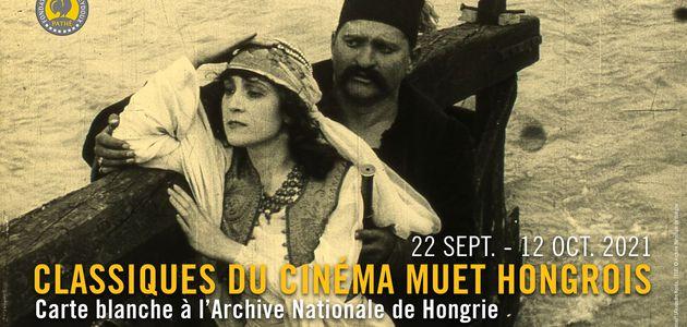 CLASSIQUES DU CINÉMA MUET HONGROIS À LA FONDATION SEYDOUX-PATHÉ