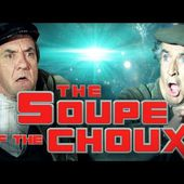 The Soupe of the Choux (bande-annonce)