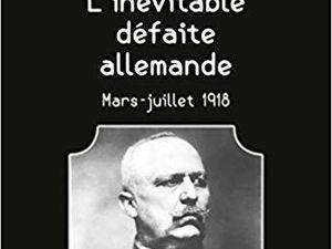 """8 aout 1918 , Le """" Jour de deuil de l'armée Allemande """""""