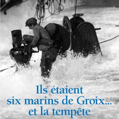 Réédition 2019 : Ils étaient six marins de Groix... et la tempête
