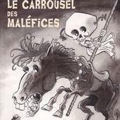 Le Carrousel des maléfices - Editions de l'ouvrage - nooSFere