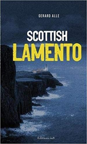 Gérard ALLE : Scottish Lamento.