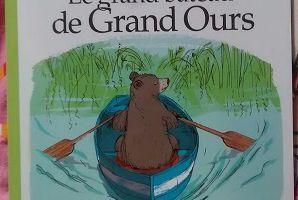 Le grand bateau de Grand Ours - Chut les enfants lisent!!