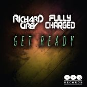 Get Ready - Single de Fully Charged & Richard Grey sur iTunes