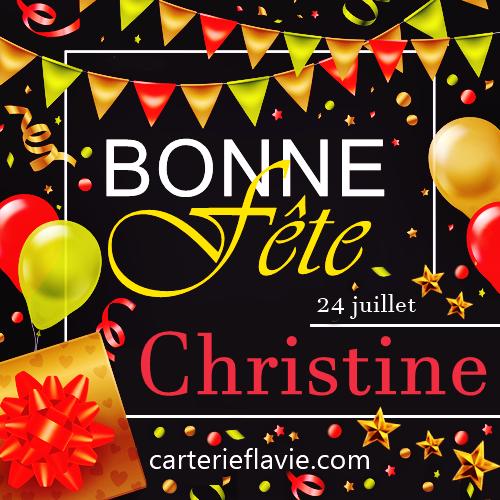 En ce 24 juillet, nous souhaitons une  bonne fête à Christine