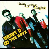 HEAVY D & THE BOYZ this is your night 1994