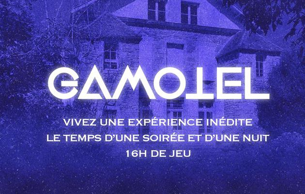 GAMOTEL - Nouveau concept d'Escape Game, version XXL, le temps d'un week-end en Bourgogne