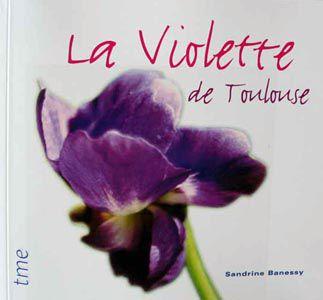 Violette de Toulouse !