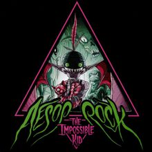 """Aesop Rock - """"the impossible kid"""" (2016)"""