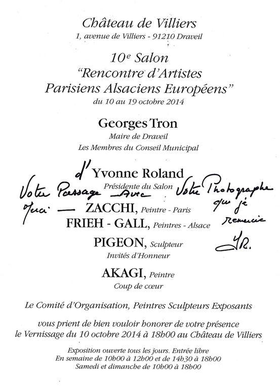 Exposition du 10 au 19 octobre 2014 au Château de Villiers, 1 avenue de Villiers - 91210 Draveil. Présidente du Salon : Yvonne Roland.