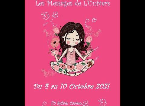 MESSAGE DE L'UNIVERSVIDEO 4 – 10 OCTOBRE LE FEU ANNONCE UNE SEMAINE PASSIONNEE ET PASSIONNANTE