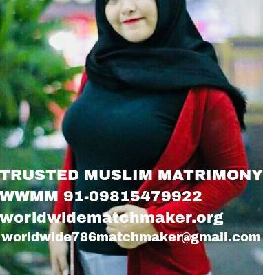 MUSLIM MARRIAGE BUREAU PROFILES 91-09815479922 WWMM