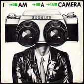 Buggles - I am a camera / Fade away - 1981 - l'oreille cassée
