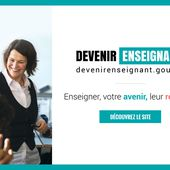 Mieux informés, mieux recrutés, mieux formés : lancement du site devenirenseignant.gouv.fr