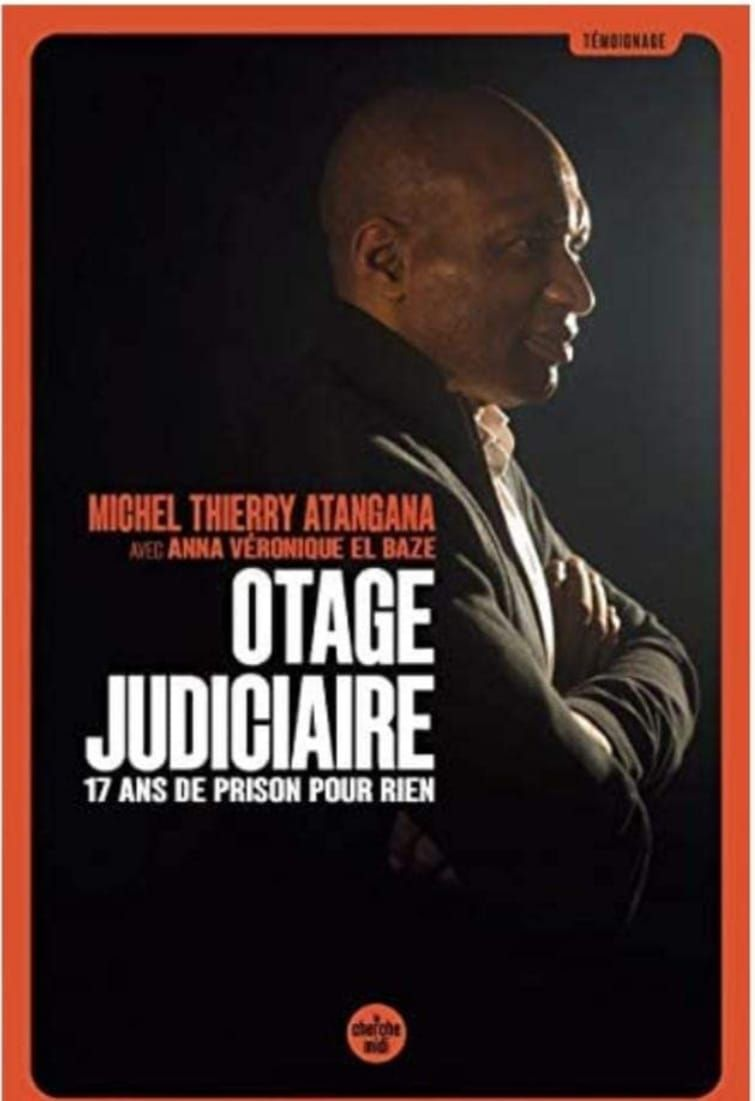 Otage judicaire, 17 ans de prison pour rien - Le 30 septembre, causerie avec MIchel Thierry Atangana autour de son livre témoignage à la Librairie Livres in Room (18h30)
