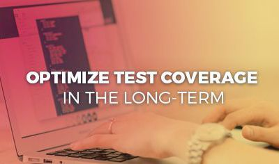 How To Maximize Test Coverage In Less Time Achieving Fruitful Results
