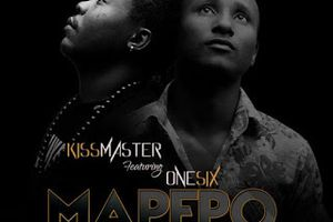 [AUDIO] MAPEPO by Kiss Master ft One Six