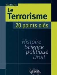 « Le Terrorisme, 20 points clés » de David Cumin