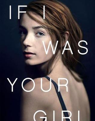 Free Download If I Was Your Girl by Meredith Russo