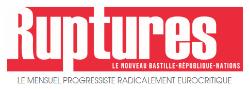 Ruptures n°3 est paru : édito, reportage, analyses et infos…