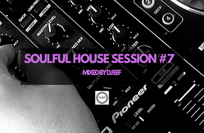 Soulful House Session #7 Mixed by Dj Eef