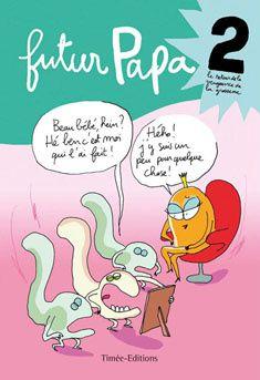 A lire : Futur papa 2 (de Fabrice Florent)