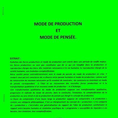 MODE DE PRODUCTION ET MODE DE PENSÉE. 41 articles. Version du 16 Octobre 2021. composée du 20 Mai 2021 au 16 Octobre 2021