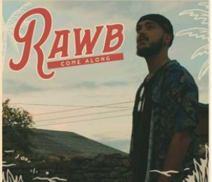 🎬   Rawb • Come Along