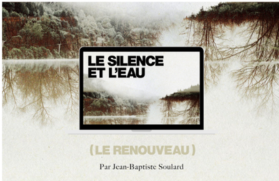 Jean-Baptiste Soulard, la vidéo Dernier Bar avant la fin | Le Silence et l'Eau