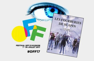 OFF17 - Les Fourberies de Scapin - Impressions