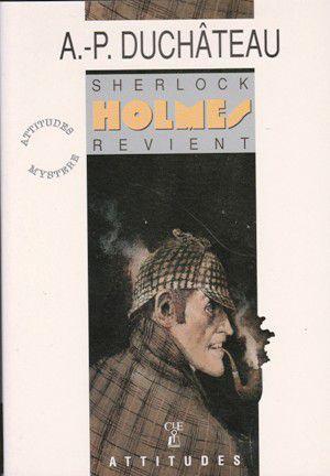André-Paul DUCHÂTEAU : Sherlock Holmes revient.