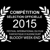 Bloody Week-end 2015 courts-métrages session 1 - Le blog de Michel Dubat