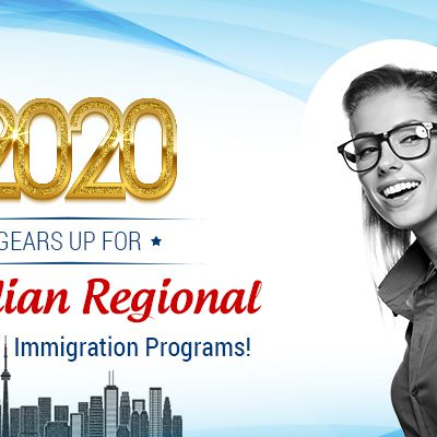 2020 gears up for Canadian regional, provincial immigration programs!