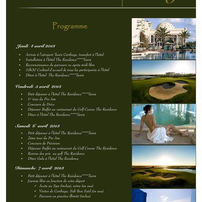 PRO AM DE CARTHAGE 2ème édition du 4 au 7 Avril 2013 TUNIS THE RESIDENCE