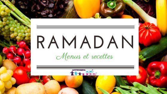 Ramadan : menus et recettes !