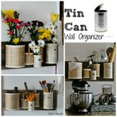 Tin Can Wall Organizer | Knick of Time
