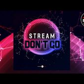 Stream - Don't Go (Radio Edit)