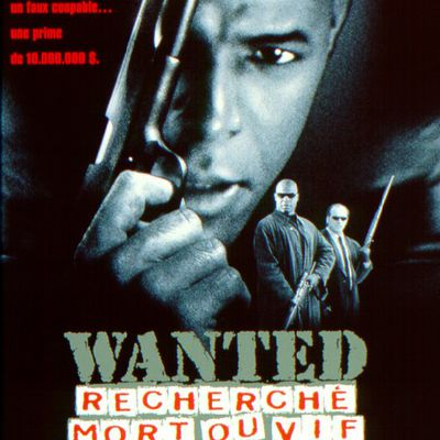 1997-Wanted: Recherché mort ou vif