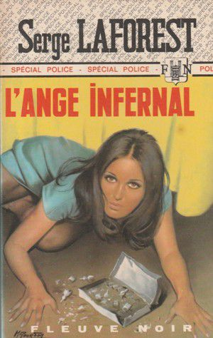 Serge LAFOREST : L'ange infernal.