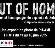 """""""Out of Home, Visages et témoignages de déplacés du Katanga""""."""