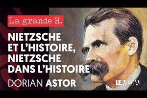 Nietzche et l'Histoire. Nietzche dans l'histoire.