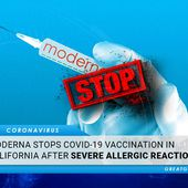 Moderna Stops COVID-19 Vaccination In California After Severe Allergic Reactions. Investigation Launched | GreatGameIndia