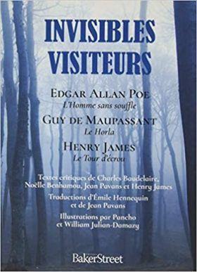 Collectif : Invisibles visiteurs. Edgar Allan POE, Guy de MAUPASSANT, Henry JAMES.