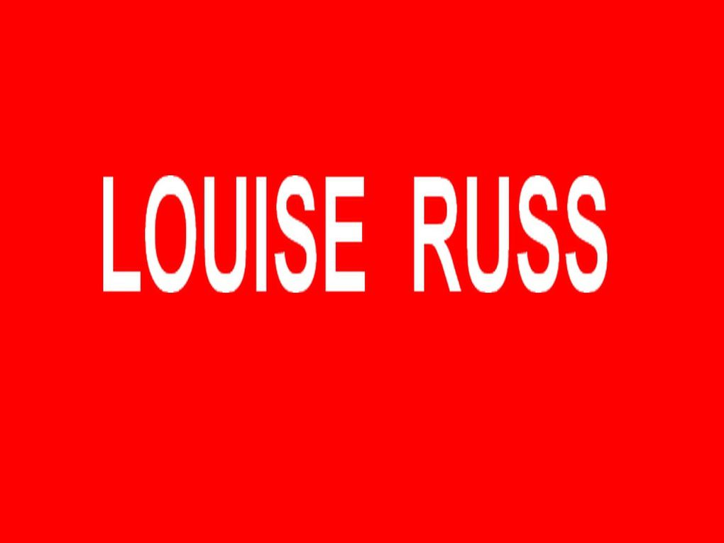 LOUISE RUSS